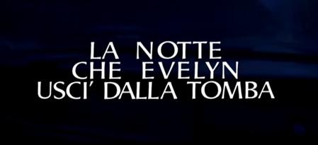 la-notte-che-evelyn-title
