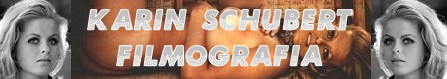 Karin Schubert-Banner filmografia