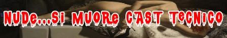 Nude si muore Banner cast