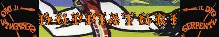 Il dio serpente banner doppiatori
