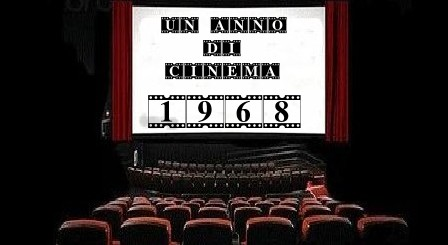 Un anno di cinema 1968