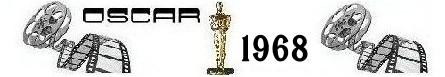 Un anno di cinema oscar 1968