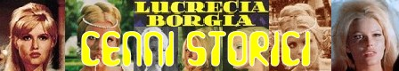 Le notti peccaminose di Lucrezia Borgia banner cenni storici