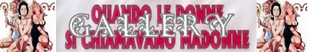 Quando le donne si chiamavano madonne banner gallery
