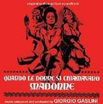 Quando le donne si chiamavano madonne locandina2