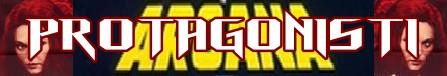 Arcana banner protagonisti