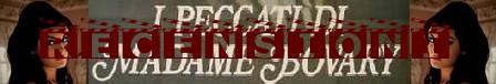 I peccati di Madame Bovary banner recensioni