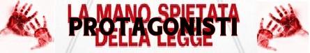 La mano spietata della legge banner protagonisti