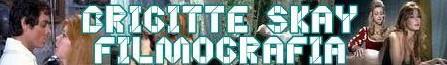 Brigitte Skay banner filmografia