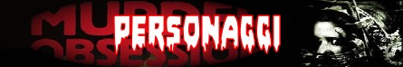 Murder obsession banner personaggi