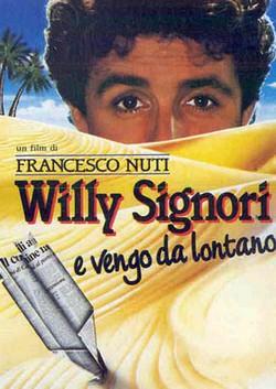 6 Willy Signori e vengo da lontano locandina