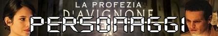 La profezia di Avignone banner personaggi