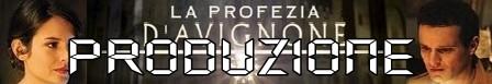La profezia di Avignone banner produzione