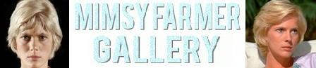 Mimsy Farmer gallery
