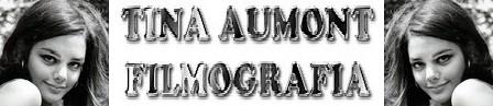 Tina Aumont filmografia