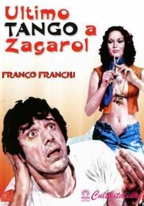 Ultimo tango a Zagarol locandina