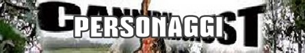 Cannibal holocaust banner personaggi