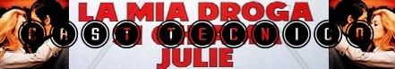 La mia droga si chiama Julie banner cast