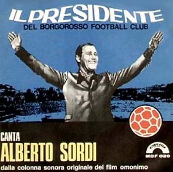 19 Il presidente del Borgorosso Football Club locandina sound
