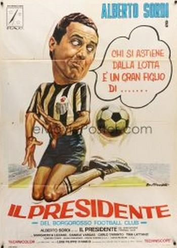19 Il presidente del Borgorosso Football Club locandina