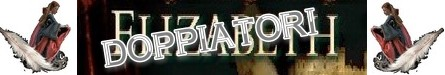 Elizabeth banner doppiatori