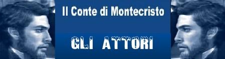 Il conte di Montecristo banner attori