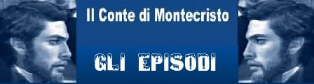Il conte di Montecristo banner episodi