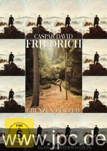 2-5 Caspar David Friedrich - Grenzen der Zeit