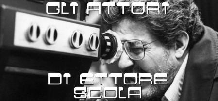 Ettore Scola banner attori