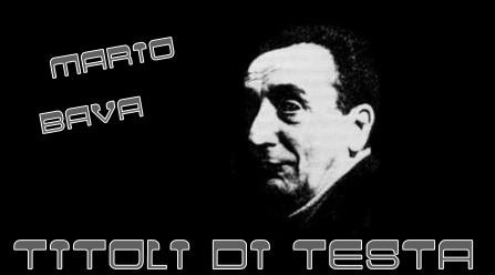 Mario Bava banner titoli di testa