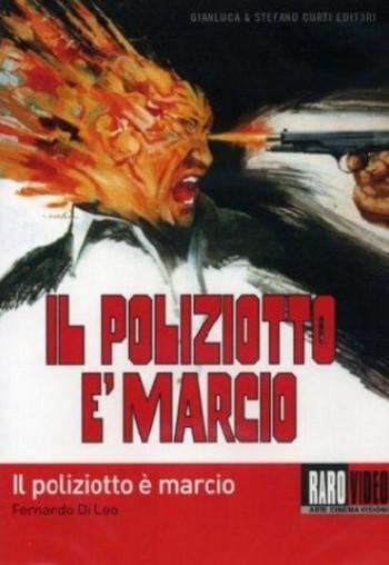 il-poliziotto-e-marcio-locandina-2