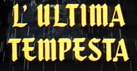 25-lultima-tempesta-open