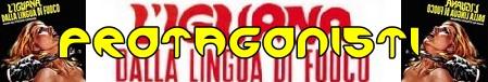 liguana-dalla-lingua-di-fuoco-banner-protagonisti