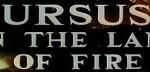 5-11 Ursus nella terra difuoco
