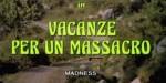 5-16 Vacanze per unmassacro