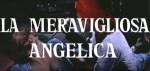 5-5 La meravigliosaAngelica