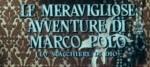 Le meravigliose avventur di Marco Polo0