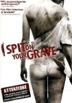 I Spit on your grave locandina 2